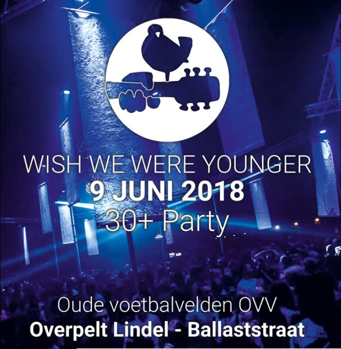 Wish we were younger party affiche op 09/06/2018