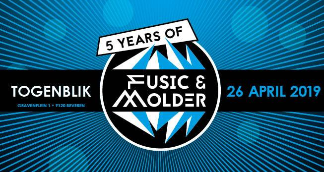 5 Years of Fusic & Molder