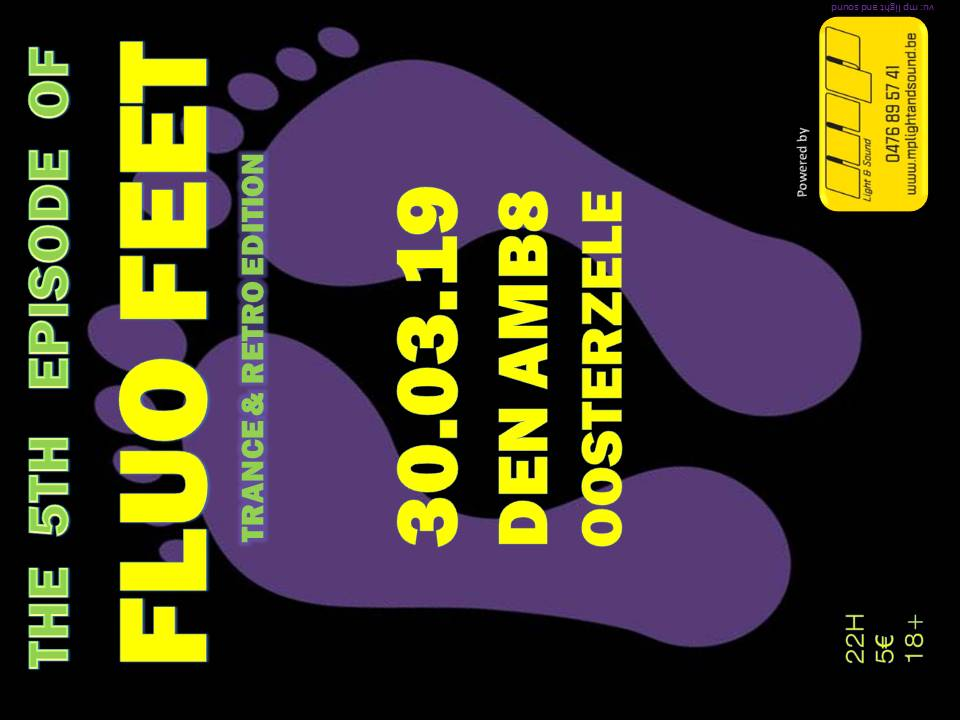 Fluo Feet - Trance and retro edition