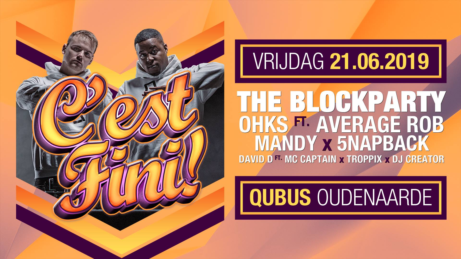Cest-Fini-w-The-Blockparty-NL
