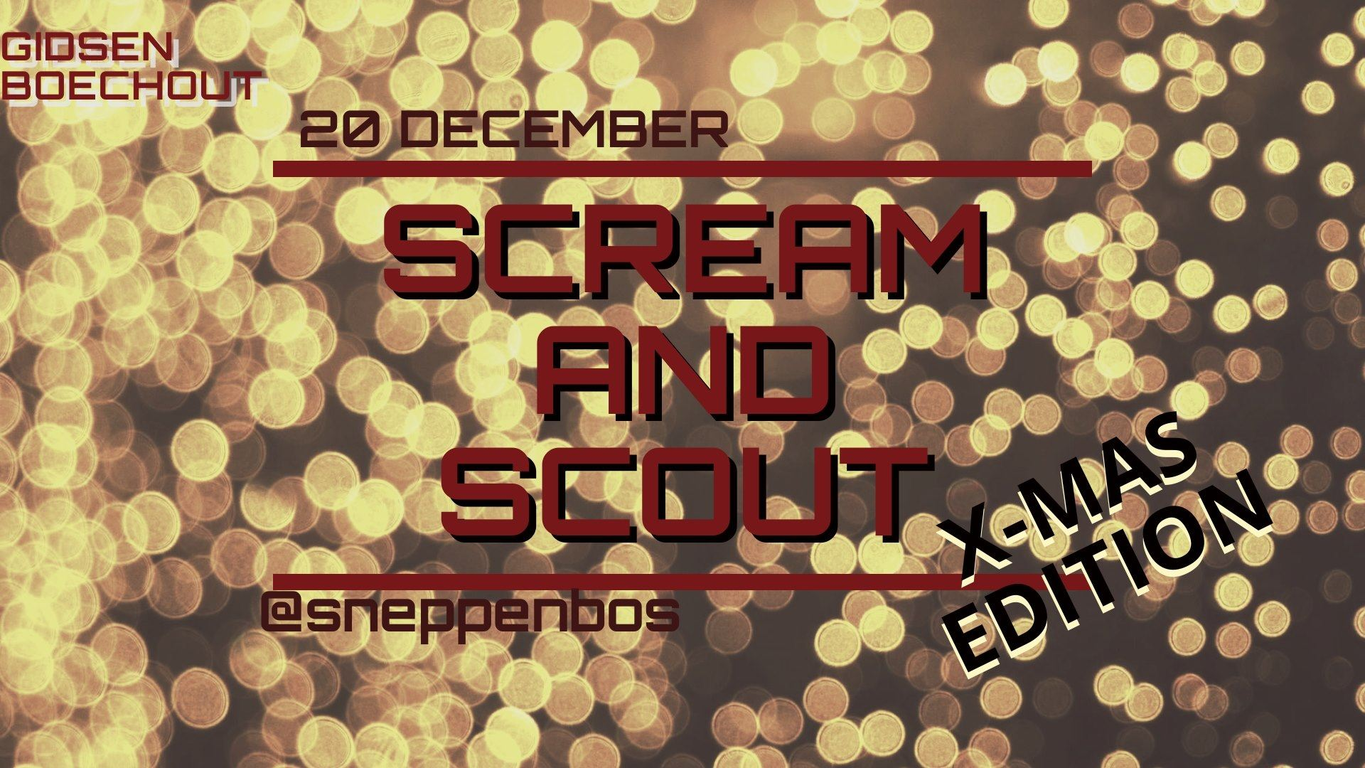 Scream and Scout: X - mas edition