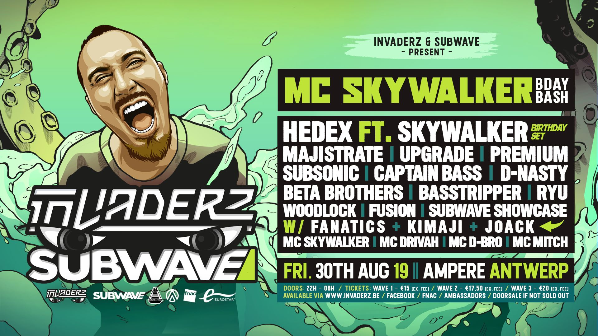 Invaderz x Subwave: MC Skywalker Birthday Bash 2019